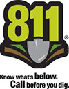 Call 811 - Know what's below. Call before you dig.